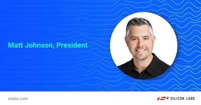 Silicon Labs Appoints Matt Johnson to President