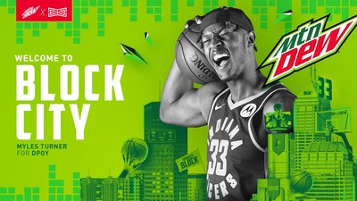 """MTN DEW charges Myles Turner's 2021 Defensive Player Of The Year Campaign; petitions city and Mayor Hogsett to rename Indianapolis """"Block City."""""""